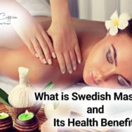What is Swedish massage and Its Health Benefits