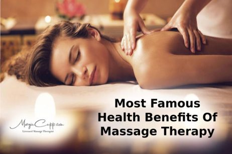 Most Famous Health Benefits Of Massage Therapy